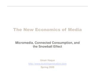 The New Economics of Media