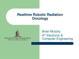 Realtime Robotic Radiation Oncology