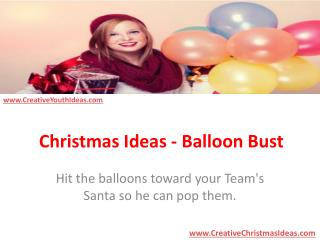 Christmas Ideas - Balloon Bust