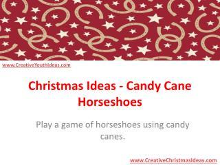 Christmas Ideas - Candy Cane Horseshoes