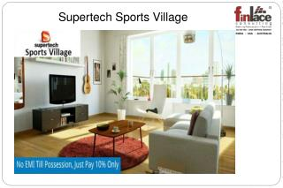 Supertech Sports Village
