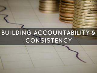 Building accountability and consistency into your healthcare
