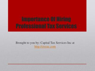 Importance Of Hiring Professional Tax Services