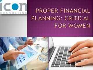 Proper Financial Planning Critical for Women