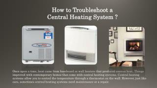 How to Troubleshoot a Central Heating System?