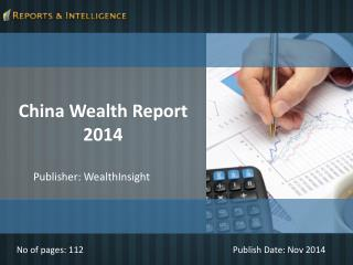 Reports and Intelligence: China Wealth Report 2014