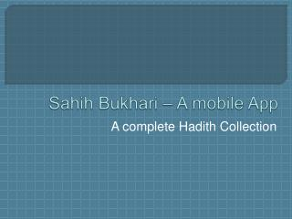 Sahih Bukhari - A Complete Hadith Application