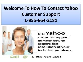 How To Contact Yahoo Customer Support 1-855-664-2181