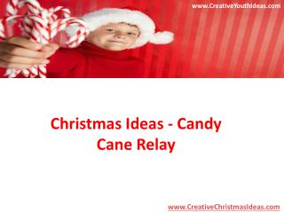 Christmas Ideas - Candy Cane Relay