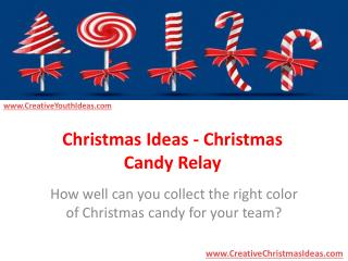 Christmas Ideas - Christmas Candy Relay