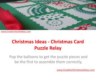 Christmas Ideas - Christmas Card Puzzle Relay