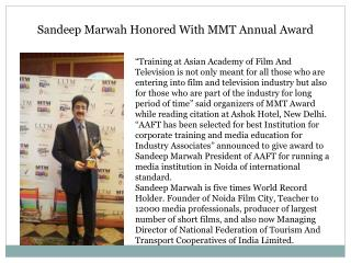 Sandeep Marwah Honored With MMT Annual Award