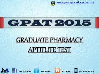 GPAT 2015: Graduate Pharmacy Aptitude Test 2015 Important De
