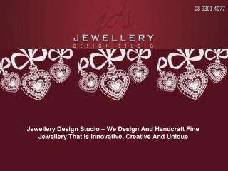 We Design And Handcraft Fine Jewellery That Is Innovative, C