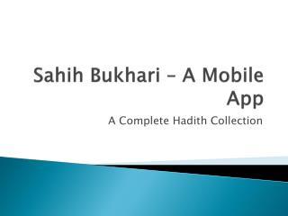 Sahih Bukhari - A complete Hadith Collection