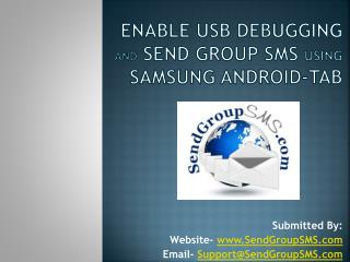 Enable USB Debugging & Send Group SMS via Samsung Tab
