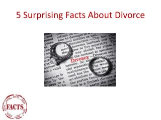 5 Surprising Facts About Divorce