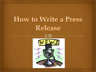 How to Write a Press Release