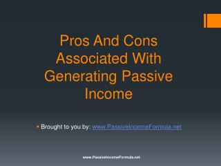 Pros And Cons Associated With Generating Passive Income