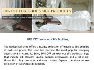 Silk Bankets, Quilts, Doonas & Pillowcases in Australia