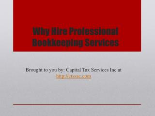 Why Hire Professional Bookkeeping Services?