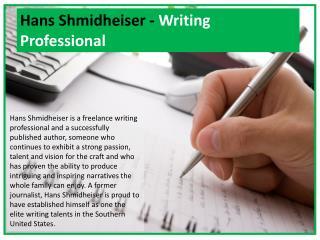 Hans Shmidheiser - Writing Professional