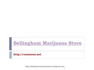 Bellingham Marijuana Store