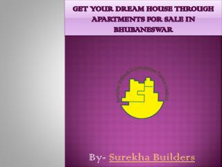 GET YOUR DREAM HOUSE AT APARTMENTS FOR SALE IN BHUBANESWAR