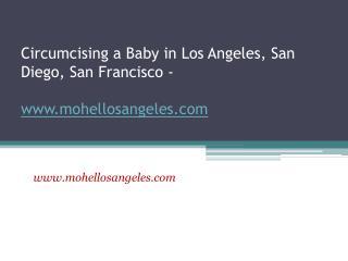 Circumcision Los Angeles - Rabbi Meir Sultan - www.mohellosa
