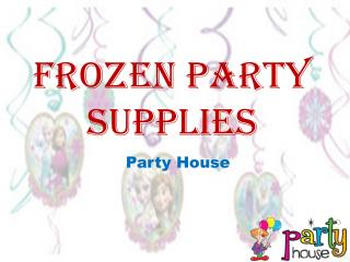 Decorate your Party with Frozen Party Supplies