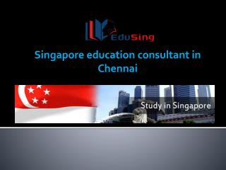 Best Singapore Education Consultancy in Chennai