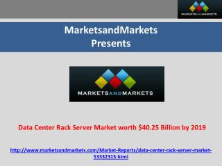 Data Center Rack Server Market worth $40.25 Billion by 2019