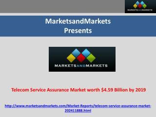 Telecom Service Assurance Market worth $4.59 Billion by 2019