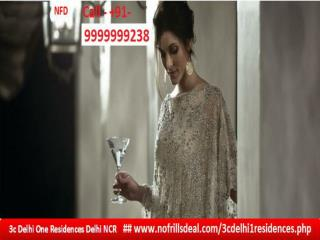 3C Delhi One Noida – Most Prestigious Address