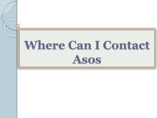 Where Can I Contact Asos