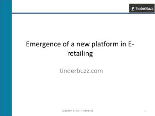 Emergence of New platform in E-retailing OPO