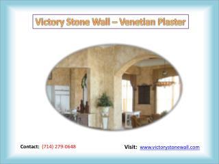 Venetian Plaster - Victory Stone Wall