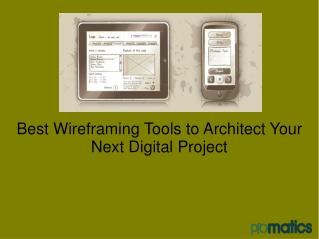 Best Wireframing Tools to Architect Your Next Digital Projec