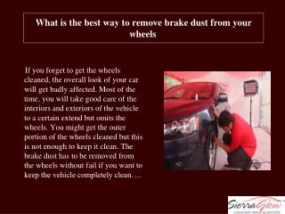 What is the best way to remove brake dust from your wheels