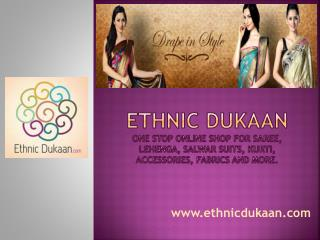 Ethnic Dukaan - One Stop Online Shop for Saree, Salwar Suits