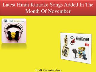 Latest Hindi Karaoke Songs Added In The Month Of November