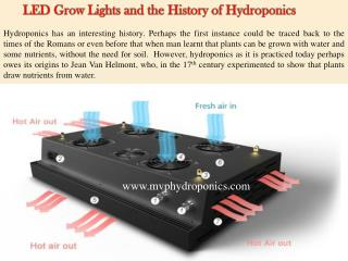 LED Grow Lights and the History of Hydroponics