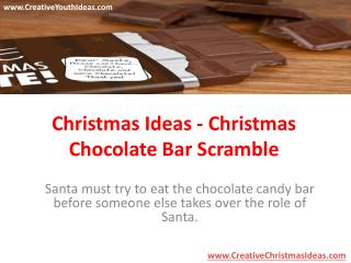 Christmas Ideas - Christmas Chocolate Bar Scramble