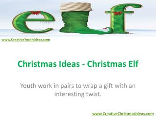 Christmas Ideas - Christmas Elf