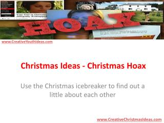 Christmas Ideas - Christmas Hoax