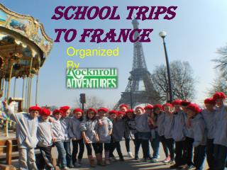 Educational Tour for School to France