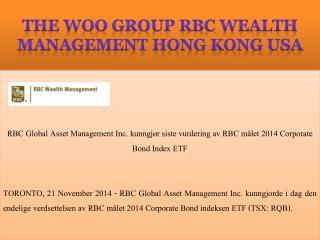 RBC Global Asset Management Inc. kunngjør siste vurdering av