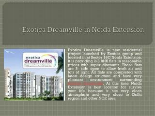 Exotica Dreamville in Noida Extension