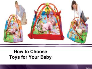 How to Choose Toys for Your Baby