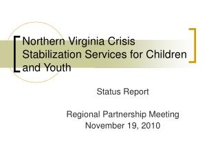 Northern Virginia Crisis Stabilization Services for Children and Youth